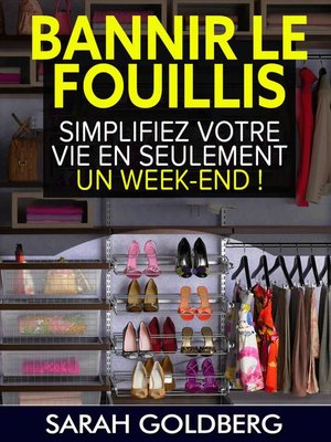 cover image of Bannir Le Fouillis