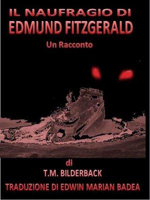 cover image of Il Naufragio Di Edmund Fitzgerald