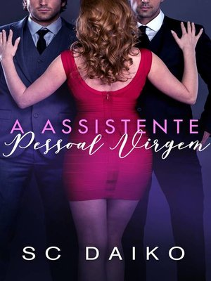 cover image of A Assistente Pessoal Virgem
