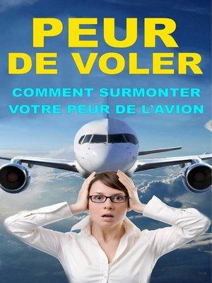 cover image of Comment surmonter votre peur de l'avion