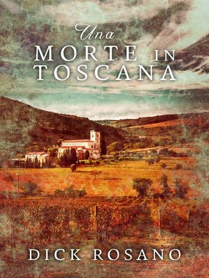 cover image of Una Morte in Toscana