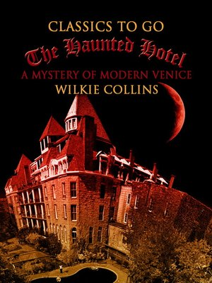 cover image of The Haunted Hotel  a Mystery of Modern Venice