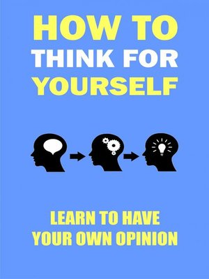 cover image of How to think for yourself