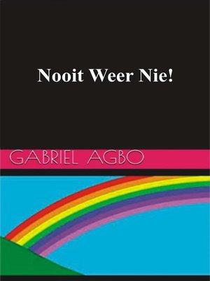 cover image of Nooit Weer Nie!