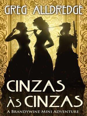 cover image of Cinzas às Cinzas