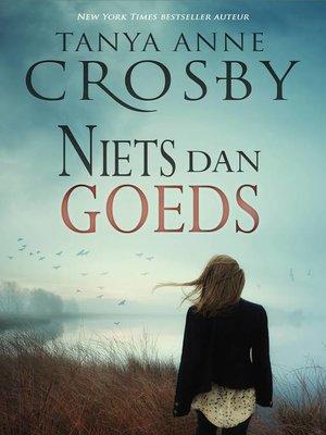 cover image of Niets dan goeds