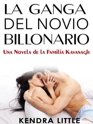 cover image of La Ganga del Novio Billonario