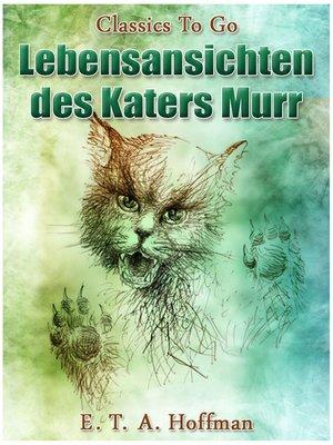 cover image of Lebensansichten des Katers Murr