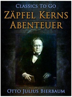 cover image of Zäpfel Kerns Abenteuer