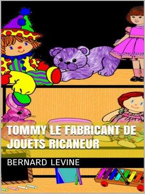 cover image of Tommy le fabricant de jouets ricaneur