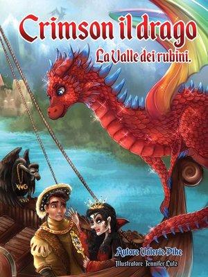 cover image of Crimson il drago. La Valle dei rubini.