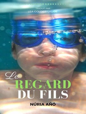 cover image of Le regard du fils