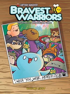 cover image of Bravest Warriors (2012), Volume 8