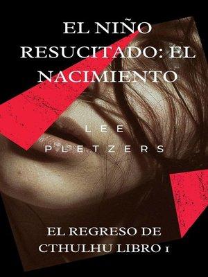 cover image of El Niño Resucitado