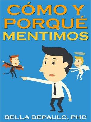 cover image of Cómo y Porqué Mentimos
