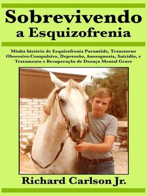 cover image of Sobrevivendo a Esquizofrenia
