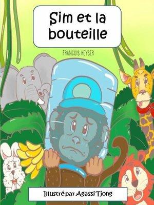 cover image of Sim et la bouteille