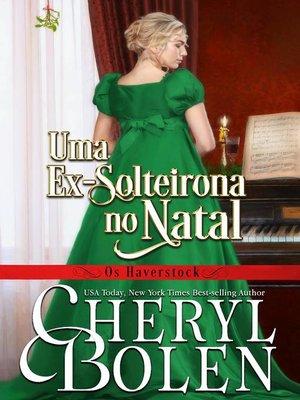 cover image of Uma Ex-Solteirona no Natal