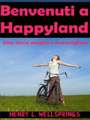 cover image of Benvenuti a Happyland