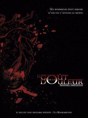 cover image of Le Goût de la Douleur