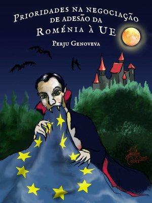 cover image of Prioridades na negociação de adesão da Roménia à UE