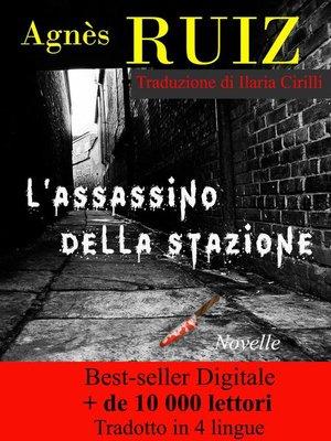 cover image of L'Assassino Della Stazione