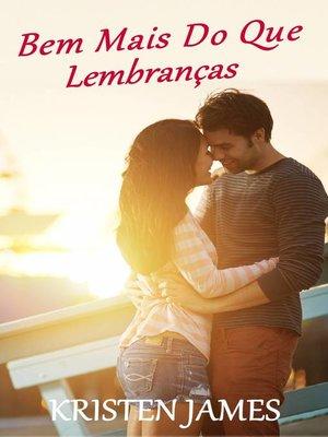 cover image of Bem Mais Do Que Lembranças