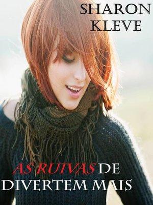 cover image of As ruivas de divertem mais
