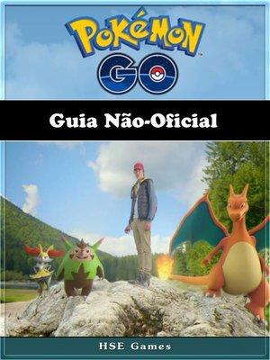 cover image of Pokémon Go Guia Não-Oficial