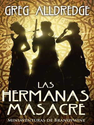 cover image of Las Hermanas Masacre