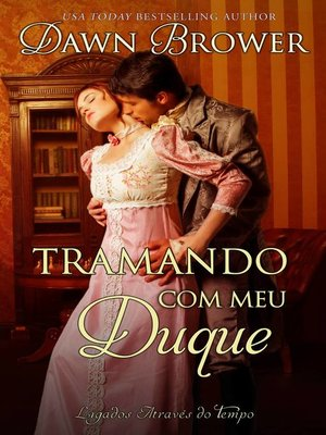 cover image of Tramando com meu Duque
