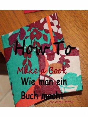 cover image of Wie man ein Buch macht