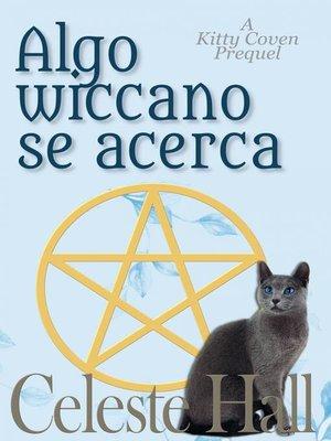 cover image of Algo wiccano se acerca