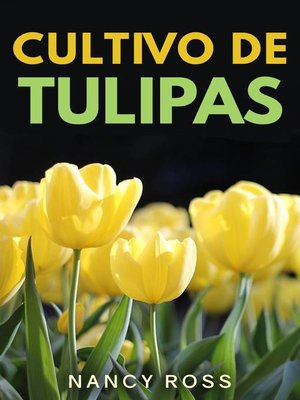 cover image of Cultivo de Tulipas