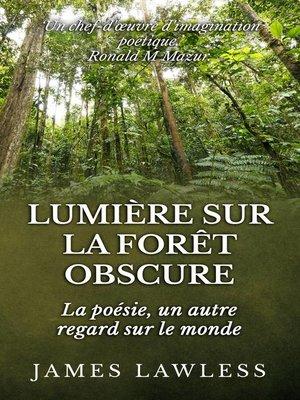 cover image of Lumière sur la Forêt Obscure