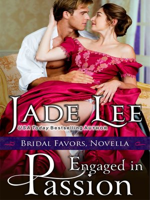 cover image of Engaged in Passion (A Bridal Favors Novella)