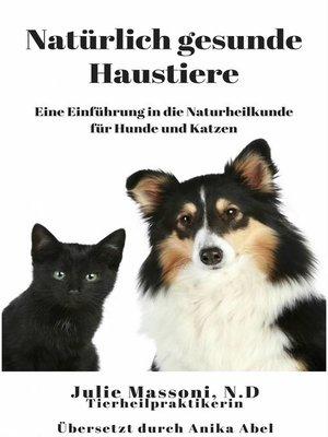 cover image of Natürlich gesunde Haustiere