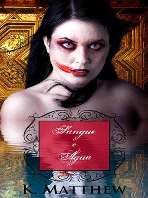cover image of Sangue e Água