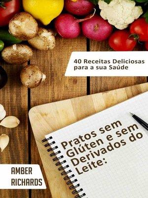 cover image of Pratos Sem Glúten E Sem Derivados Do Leite