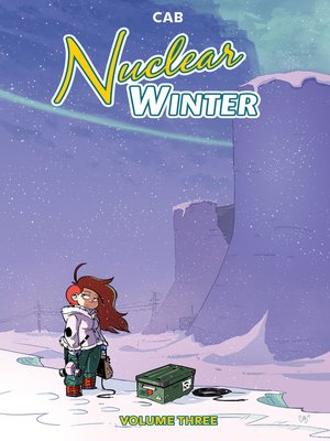 cover image of Nuclear Winter, Volume 3
