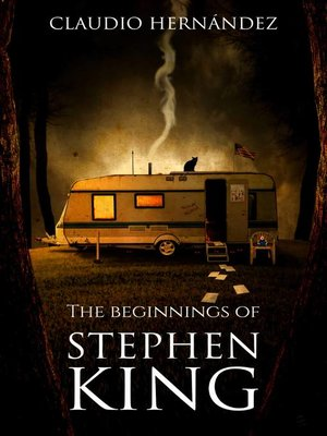 cover image of The beginnings of Stephen King