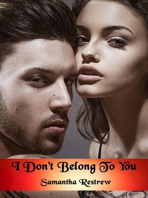 cover image of I Don't Belong to You