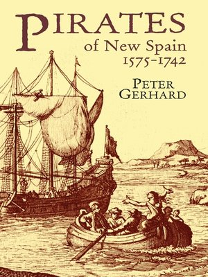 cover image of Pirates of New Spain, 1575-1742