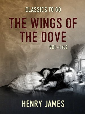 cover image of The Wings of the Dove, Volume 1-2