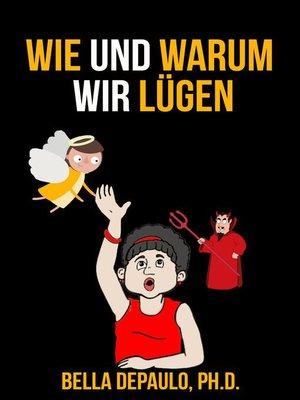 cover image of Wie und warum wir lügen