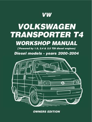 vw transporter t4 diesel workshop manual owners edition 2000 2004 by rh overdrive com VW Touareg VW Corrado