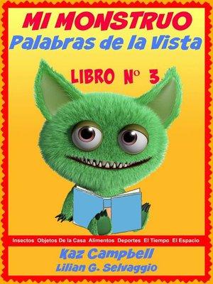 cover image of Mi Monstruo: Palabras De La Vista