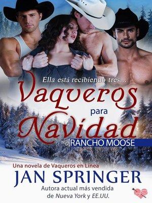 cover image of Vaqueros para navidad ~ Rancho Moose
