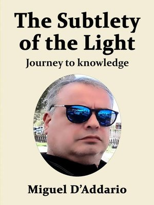 cover image of The Subtlety of the Light
