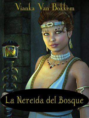 cover image of La Nereida Del Bosque